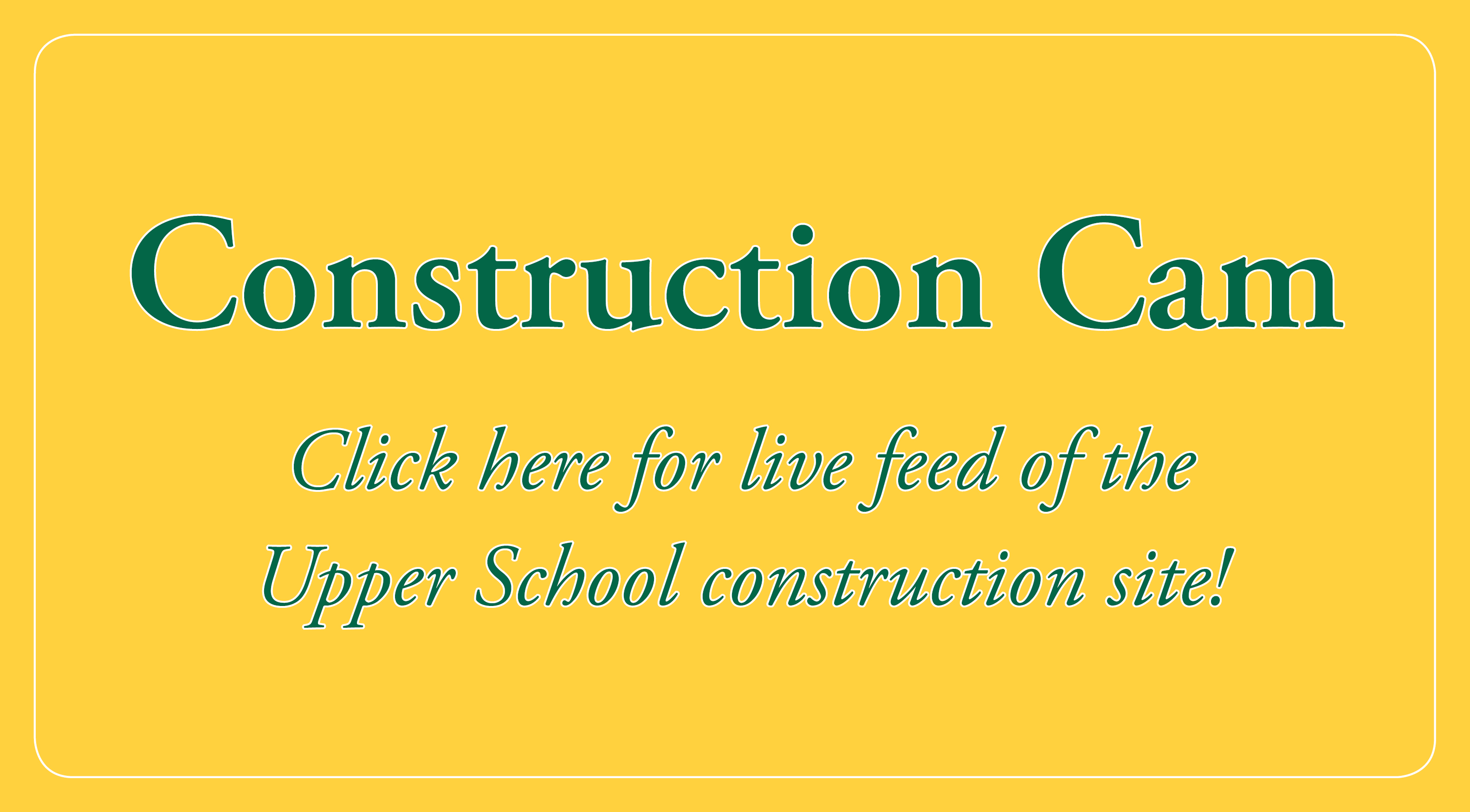 New Upper School Construction Cam